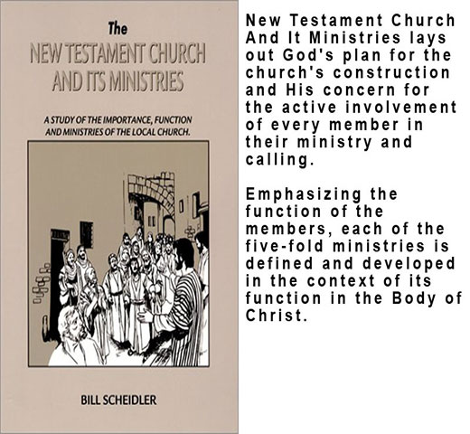 The New Testament Church & Its Ministries