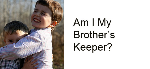 Am_I_My_Brothers_Keeper