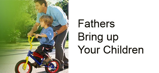Fathers_Bring_up_Your_Children